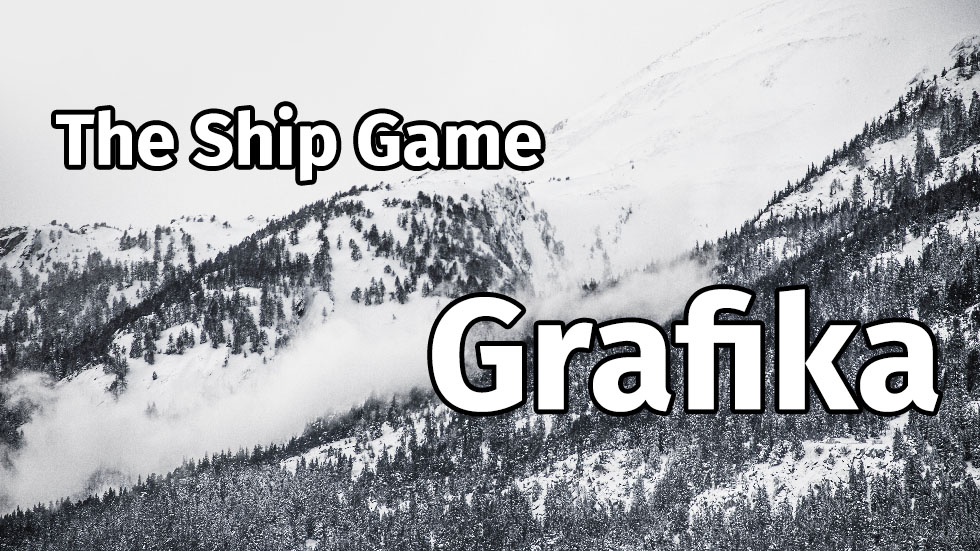 The Ship Game – (pixel) Grafika
